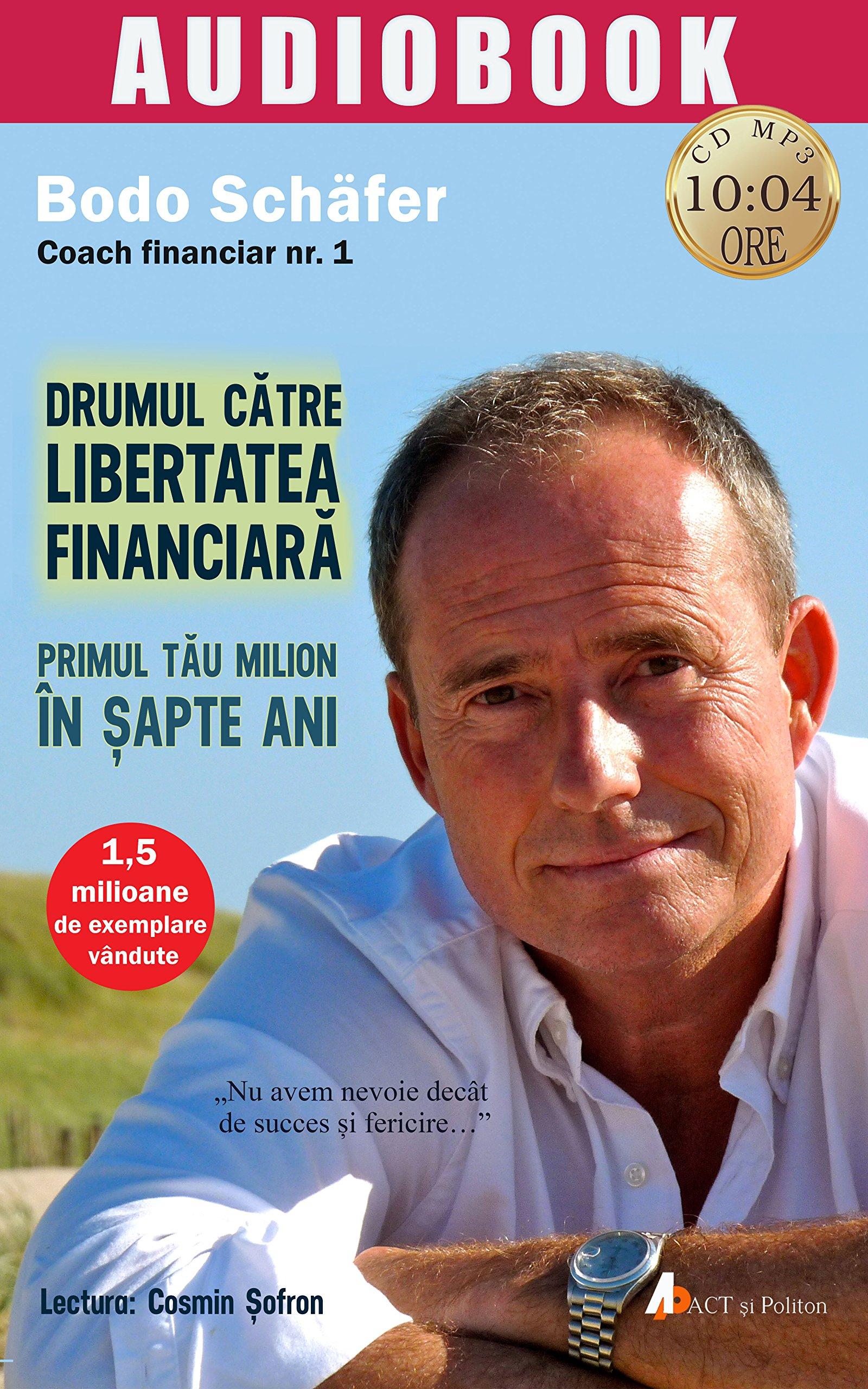 calea către financiar și libertate)