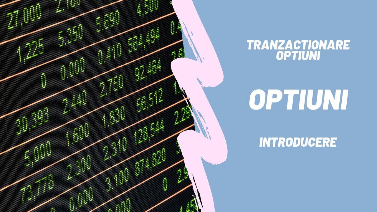 tranzacționarea acțiunilor în opțiuni)