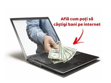 ce pe Internet poți câștiga bani